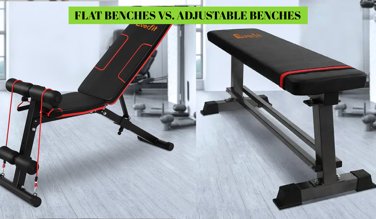 Flat Benches vs. Adjustable Benches